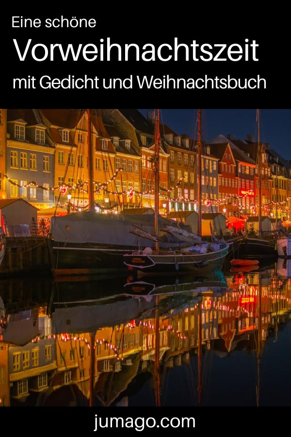 Eine schöne Vorweihnachtszeit - Gedicht und Weihnachtsbuch, gespickt mit heiteren Geschichten, Gedichten, Rezepten und weihnachtlichen Witzen