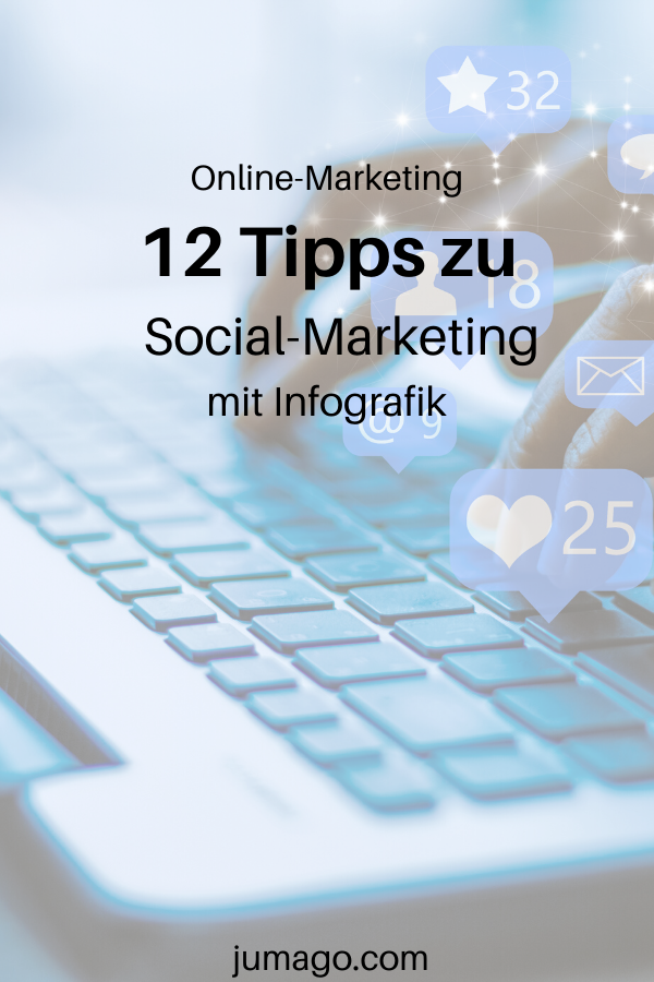 12 Tipps zu Social Marketing