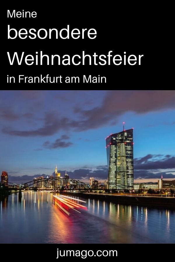 Meine besondere Weihnachtsfeier in Frankfurt am Main