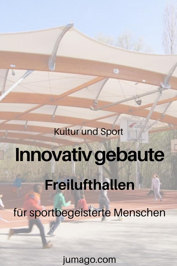 Innovativ gebaute Freilufthallen für sportbegeisterte Menschen