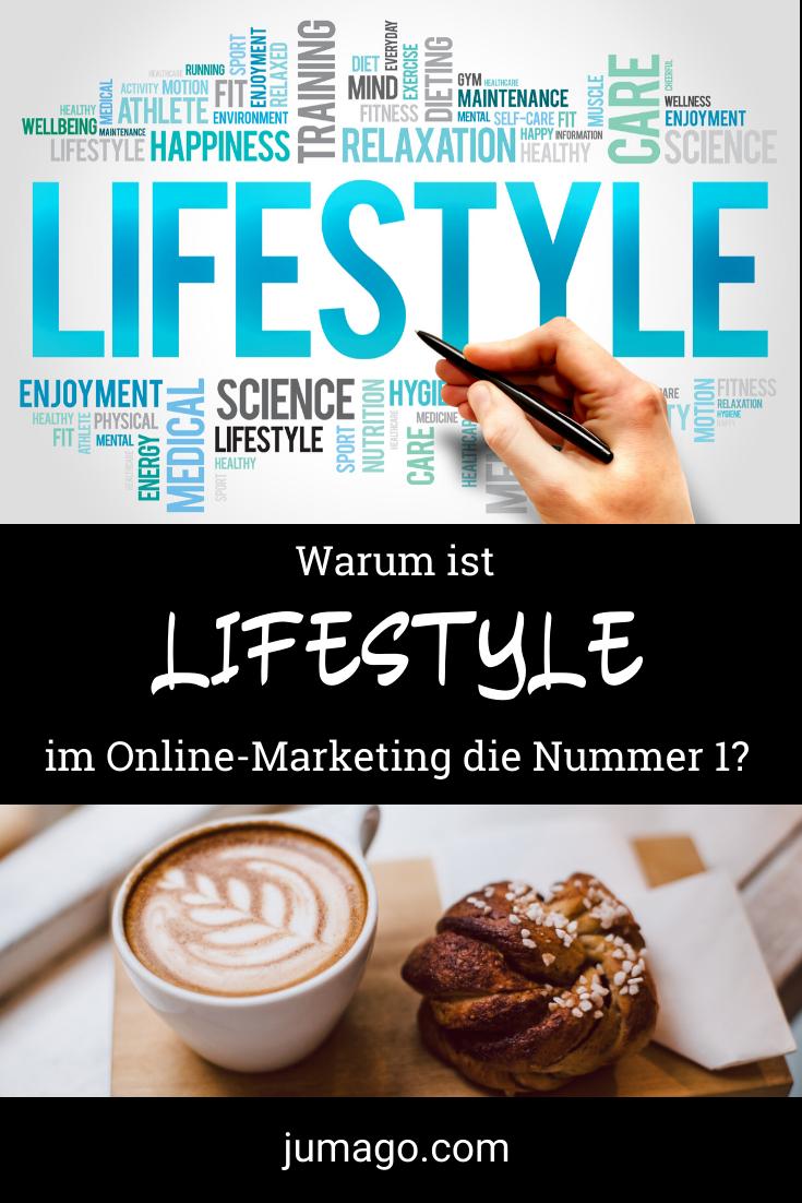 Warum ist Lifestyle im Online-Marketing die Nummer 1?
