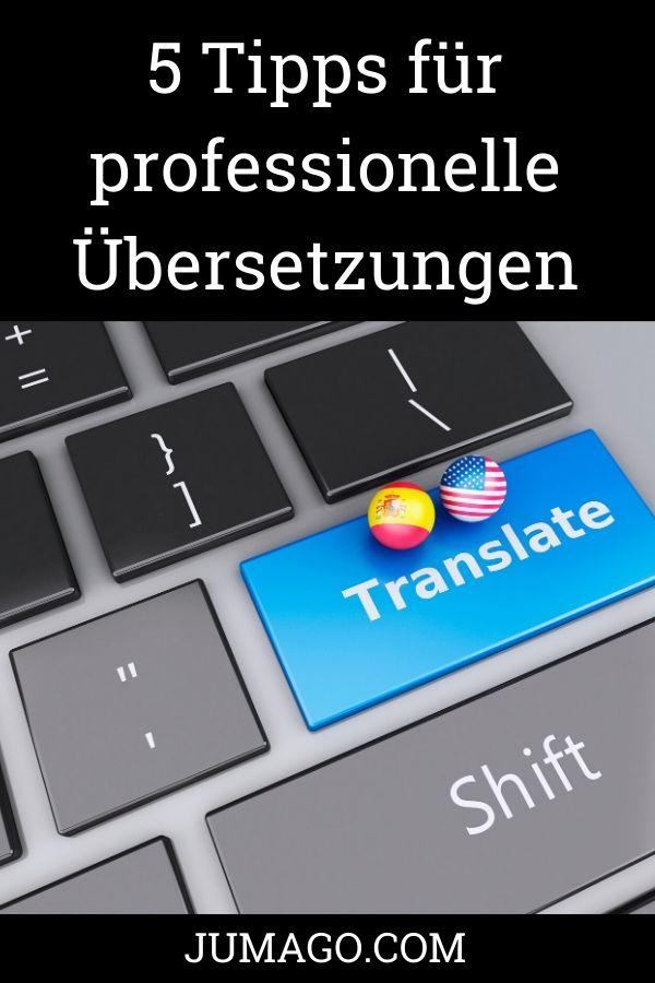 Fünf Tipps für professionelle Übersetzungen